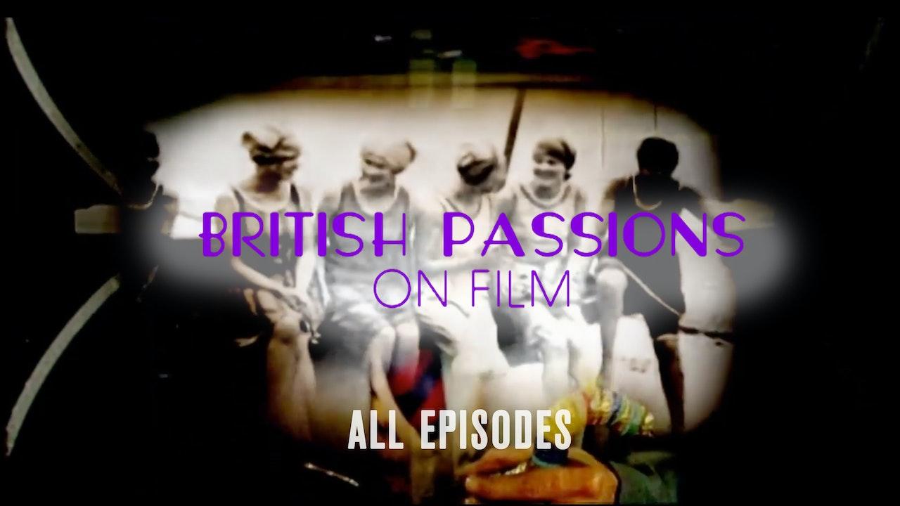 British Passions on Film
