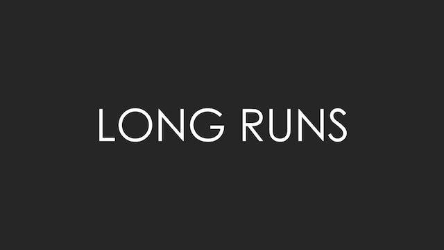 Long Runs