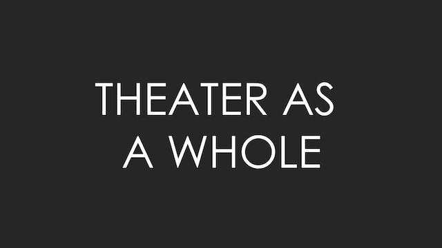 On Theater As a While
