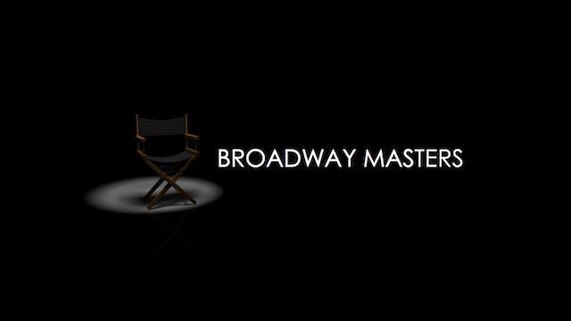 Broadway Masters Trailer