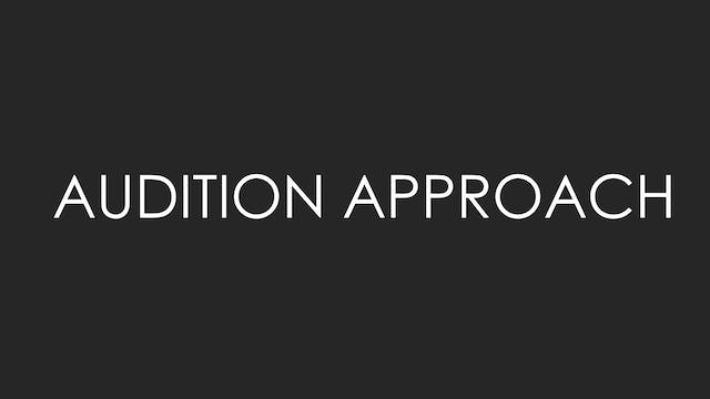 Audition Approach