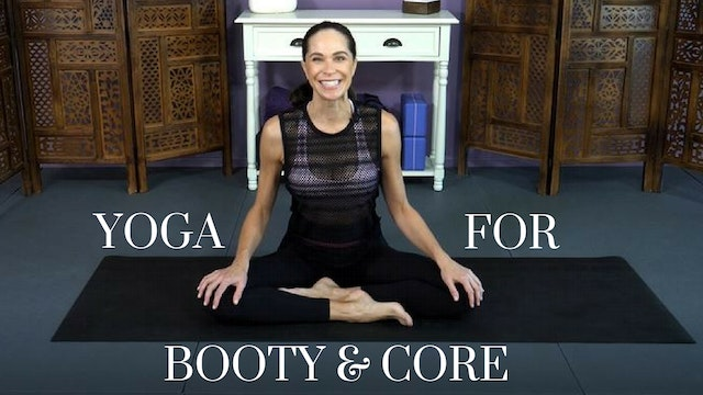 Intro to Yoga for Booty & Core