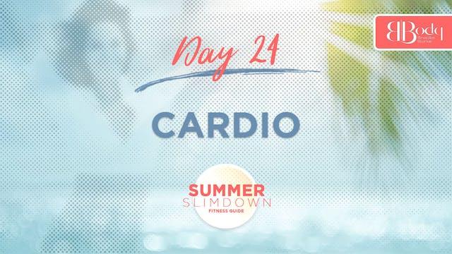 Day 24 - Cardio