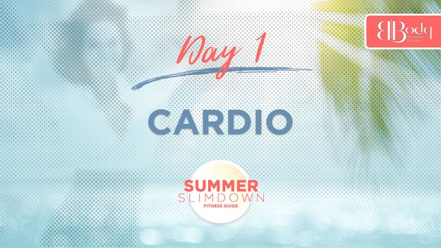 Day 1 - Cardio