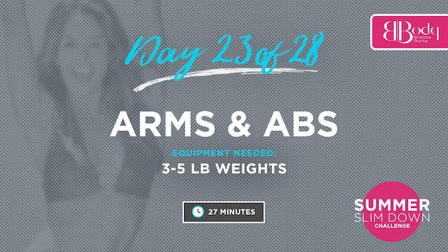 Day 23 - Arms & Abs