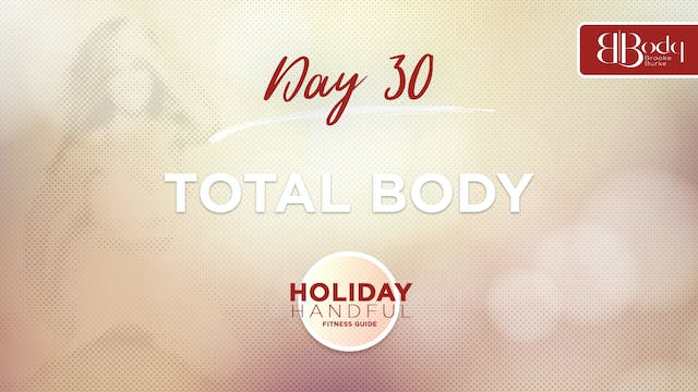 Day 30 - Total Body