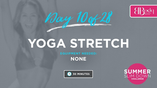 Day 10 - Yoga Stretch