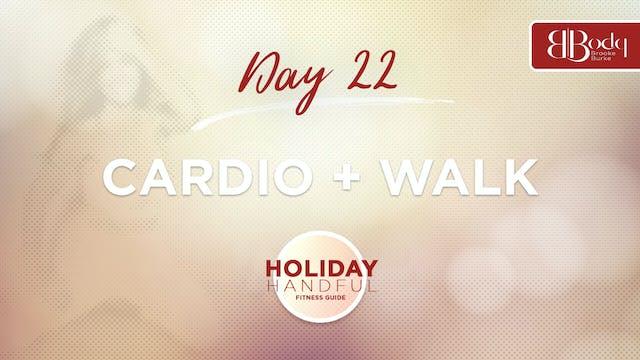 Day 22 - Cardio
