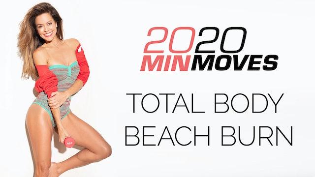 Quaran-TONE   Day 19   2020 Total Body Beach Burn