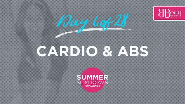 Day 6 - Cardio & ABS