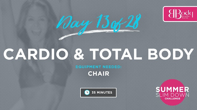 Day 13 - Cardio & Total Body