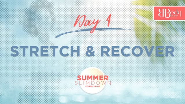 Day 4 - Stretch & Recover