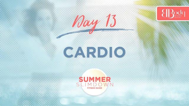 Day 13 - Cardio