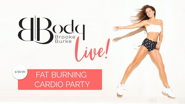 LIVE! Fat Burning Cardio Party 3-30-20