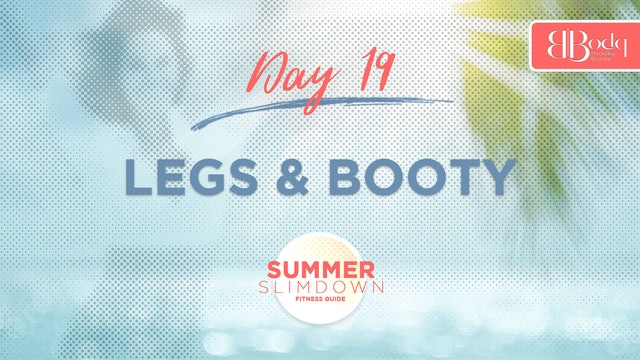 Day 19 - Legs & Booty
