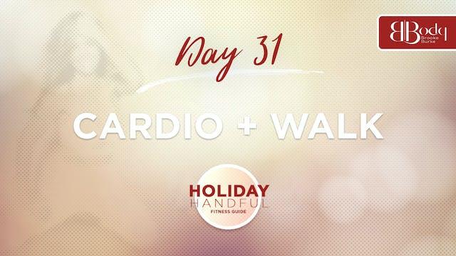 Day 31 - Cardio