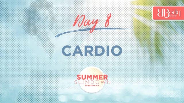 Day 8 - Cardio