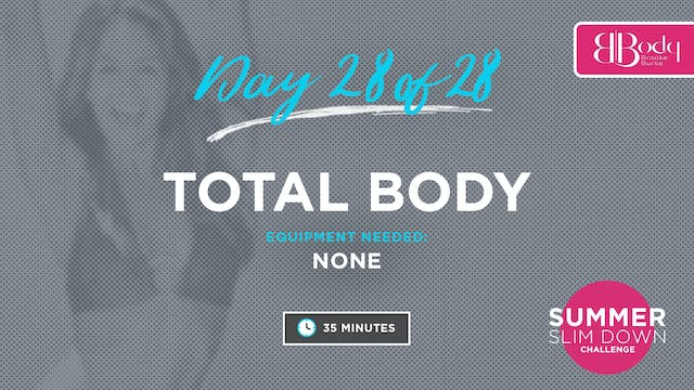 Day 28 - Total Body