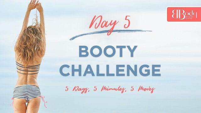 5-5-5 Booty Challenge - DAY 5