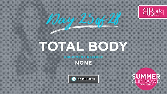 Day 25 - Total Body