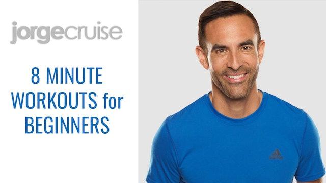 8 Mins With Jorge Cruise (Beginner Burn Series)