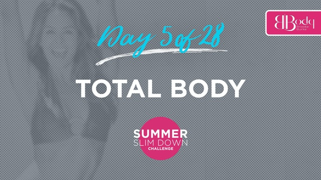 Day 5 - Total Body