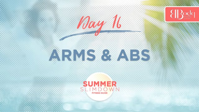 Day 16 - Arms & Abs