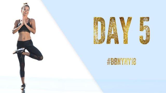 Day 5 - #BBNYNY18 Challenge