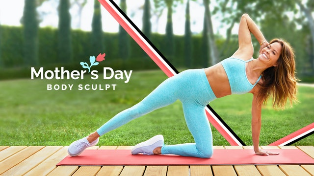 Special Mother's Day Body Sculpt Flow