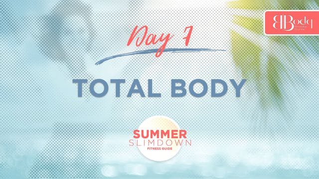Day 7 - Total Body