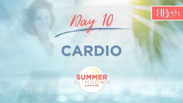 Day 10 - Cardio