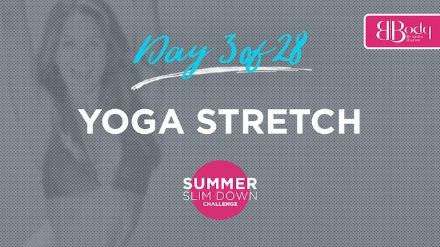 Day 3 - Yoga Stretch