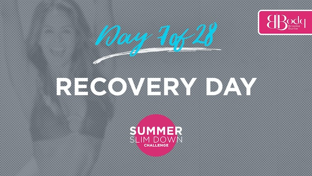 Day 7 - Recovery Day