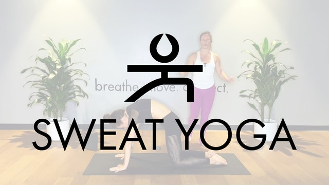 Sweat Yoga | Slow Burn to Dancer with Layna Dakin