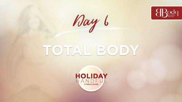 Day 6 - Total Body