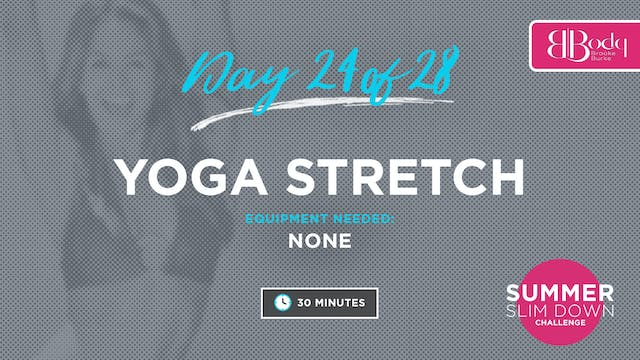 Day 24 - Yoga Stretch