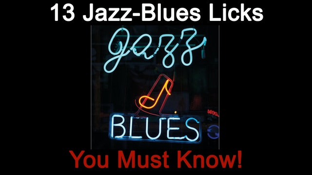 13 Jazz-Blues Licks You Must Know