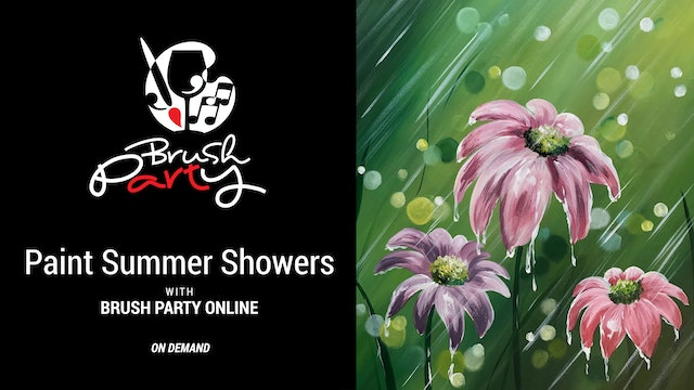 Paint Summer Showers with Brush Party Online