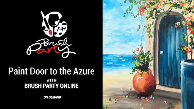 Paint Door to the Azure with Brush Party Online