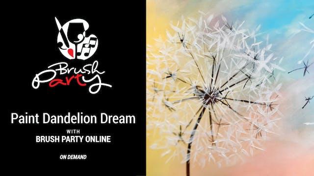 Paint Dandelion Dream with Brush Part...