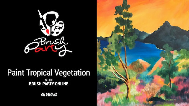 Paint Tropical Vegetation ( In the style of Gauguin ) with Brush Party Online