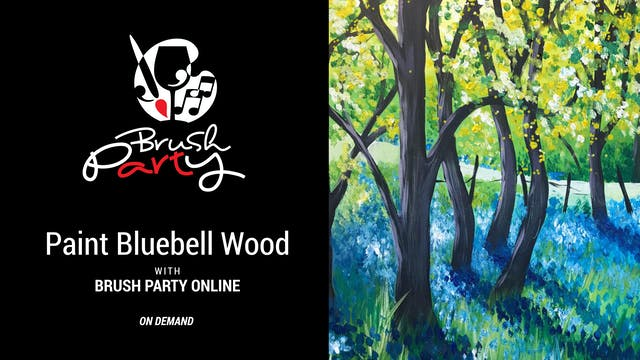 Paint Bluebell Wood with Brush Party ...