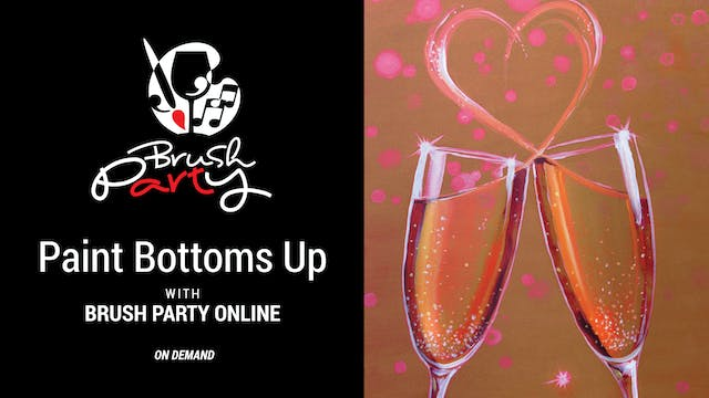 Paint Bottoms Up with Brush Party Online