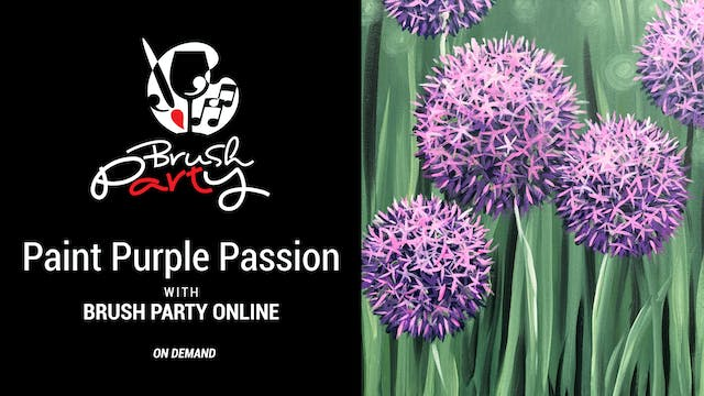 Paint Purple Passion with Brush Party...