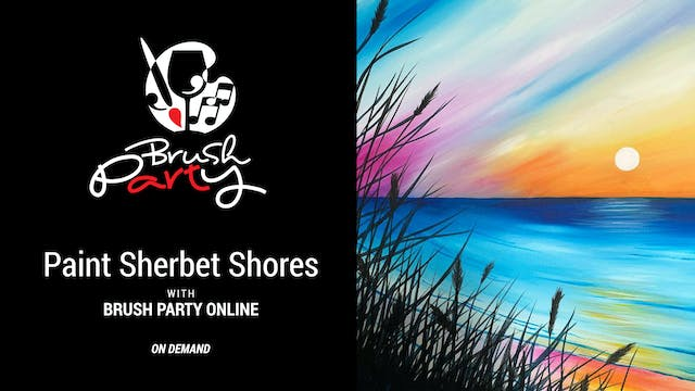 Paint Sherbet Shores with Brush Party...