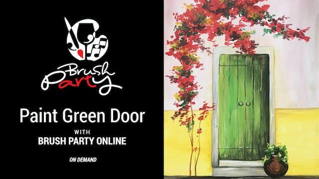 Paint Green Door with Brush Party Online