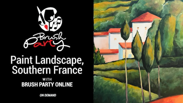 Paint Landscape, Southern France, with Brush Party Online