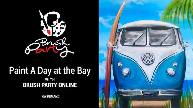 Paint A Day at the Bay with Brush Party Online