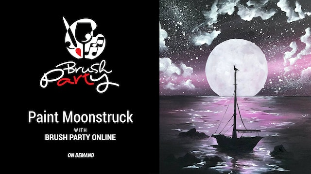 Paint Moonstruck with Brush Party Online