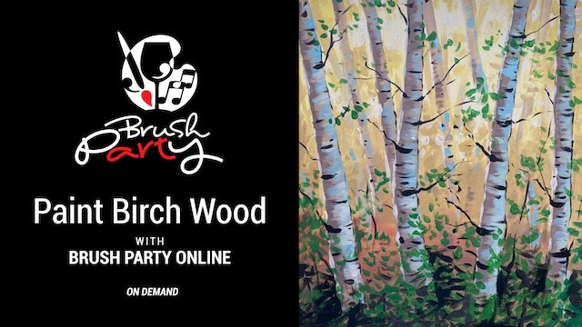 Paint Birch Wood with Brush Party Online